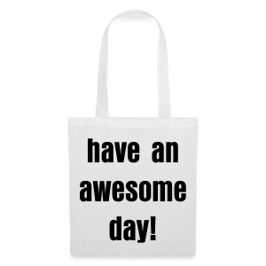 have an awesome day! - stoffbeutel - Stoffbeutel