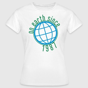 Birthday Design - (thin) on earth since 1987 (fr) Tee shirts - T-shirt Femme