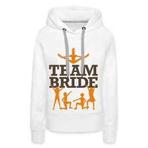 Team Bride 2 (dd)++ Hoodies & Sweatshirts - Women's Premium Hoodie