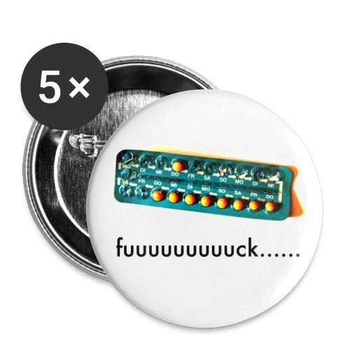 5 fuuck... buttons (Pille) - Buttons groß 56 mm