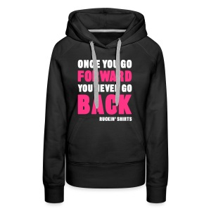 Once You Go Forward - Women's Premium Hoodie
