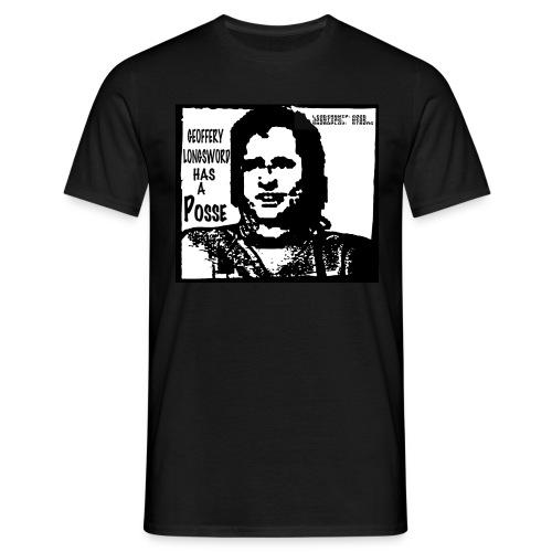 Geoffery Longsword Has A Posse  - Men's T-Shirt