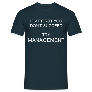 TRY MANAGEMENT (COLOUR) - Men's T-Shirt