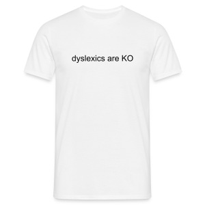[FUN] WE LOVE DYSLEXICS - Men's T-Shirt