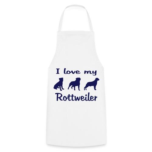 I Love my Rottweiler - Kochschürze