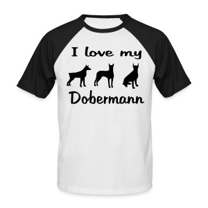 I Love my Dobermann - Männer Baseball-T-Shirt