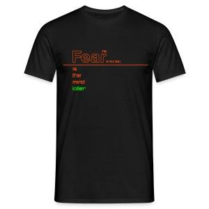 Fear is the mind killer (Rez) - Men's T-Shirt