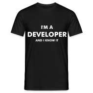 Camisetas ~ Camiseta hombre ~ I'm a developer and I know it - chico manga corta