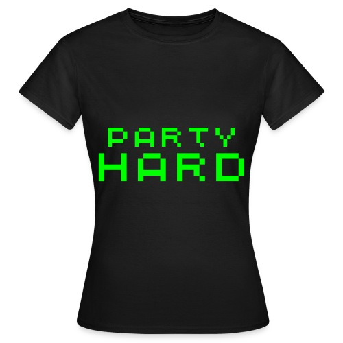 Party Hard - Women's T-Shirt