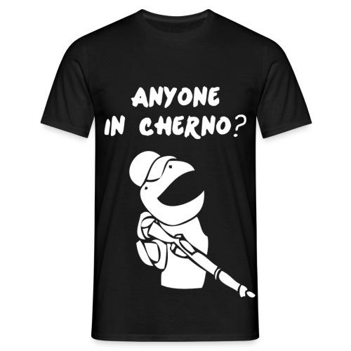 DayZ - Anyone In Cherno - Men's T-Shirt