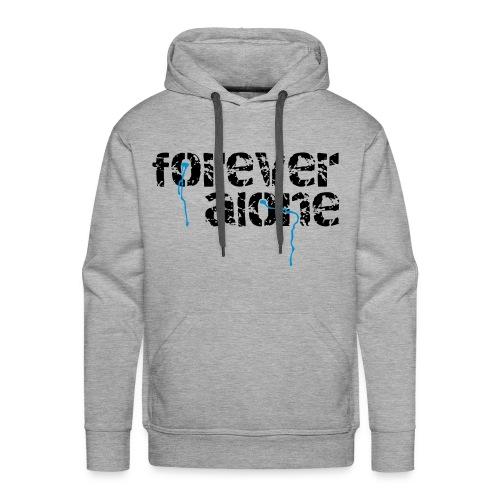 Mannensweater-ForeverAlone - Mannen Premium hoodie