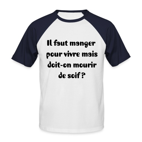 T-shirt proverbe 1 - T-shirt baseball manches courtes Homme