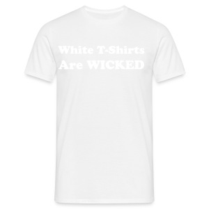 White is wicked - Men's T-Shirt