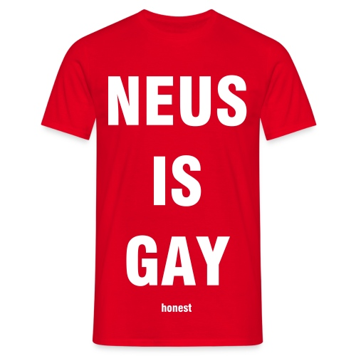 NEUS IS GAY T-shirt - Men's T-Shirt