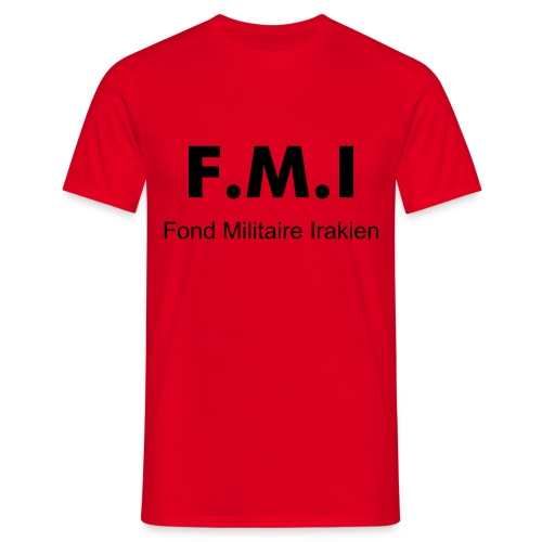 Humour: F.M.I - T-shirt Homme
