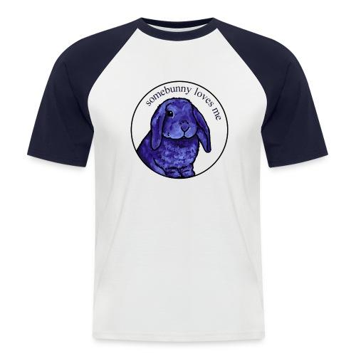 Somebunny Loves Me - Men's Baseball T-Shirt