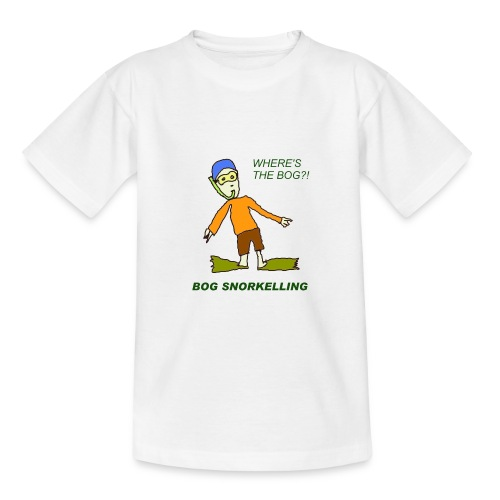 Where's the bog? - Teenage T-shirt