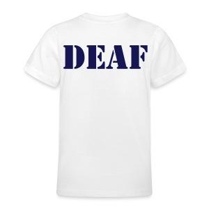 DEAF - Teenager T-Shirt