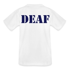 DEAF - Teenager T-Shirt
