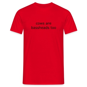 cows are bassheads too - Men's T-Shirt
