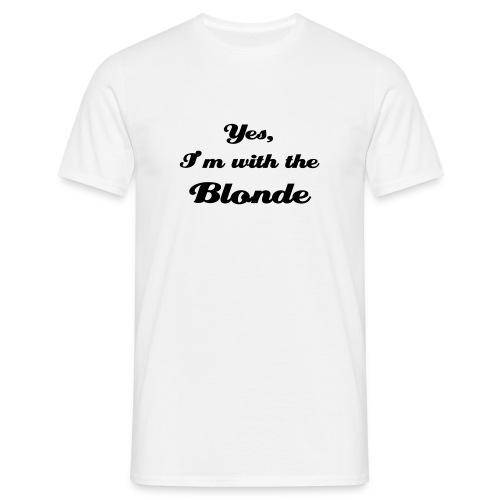 I'm with the blonde - Mannen T-shirt