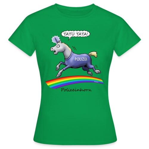 Polizeinhorn (girl) - Frauen T-Shirt