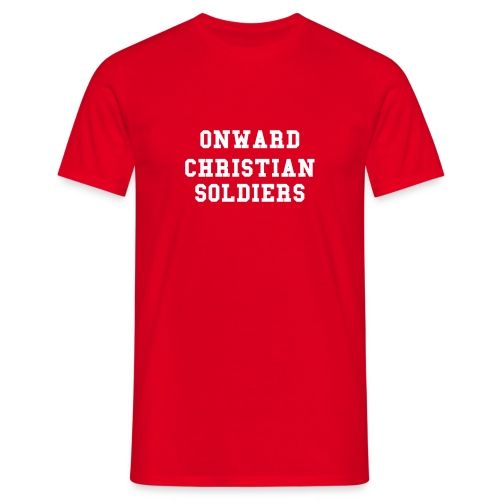 onward Christian Soldier - Men's T-Shirt