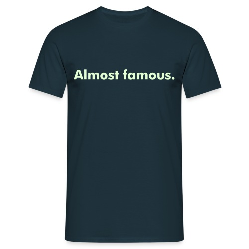 Almost Famous tee - Men's T-Shirt