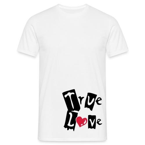True Love T - Men's T-Shirt