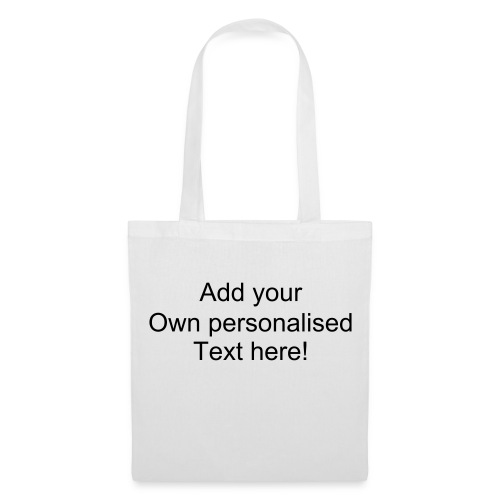 White bag with personalised text - Tote Bag