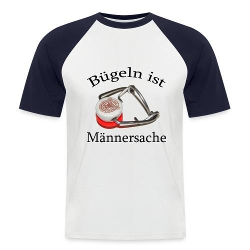 Bügeln ist Männersache - Männer Baseball-T-Shirt