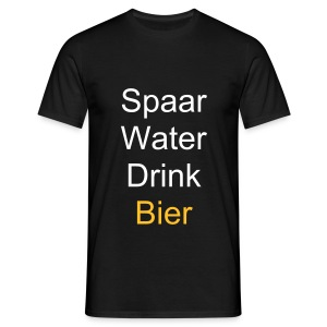 Mannen T-shirt - Spaar water , drink bier.  i dont need fun to drink alchol