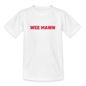 Wee Mawn Kids T-Shirt - Teenage T-shirt