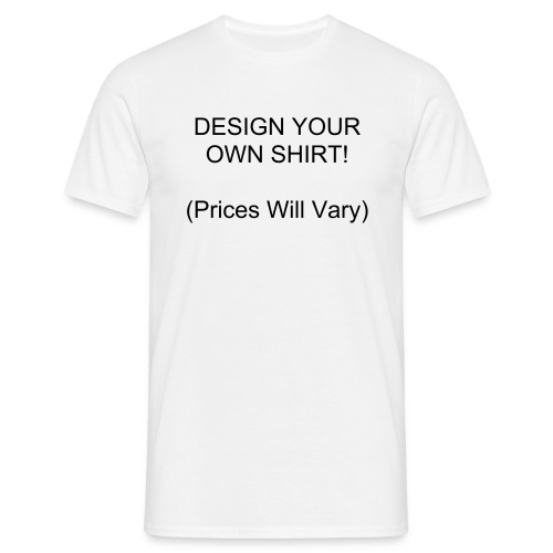 Design Your Own! - Men's T-Shirt