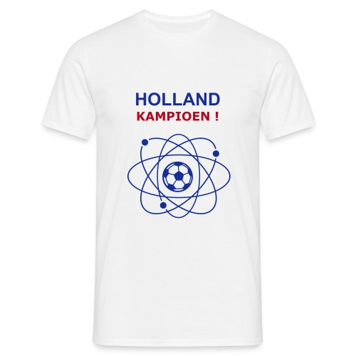 Holland Kampioen ! - Mannen T-shirt