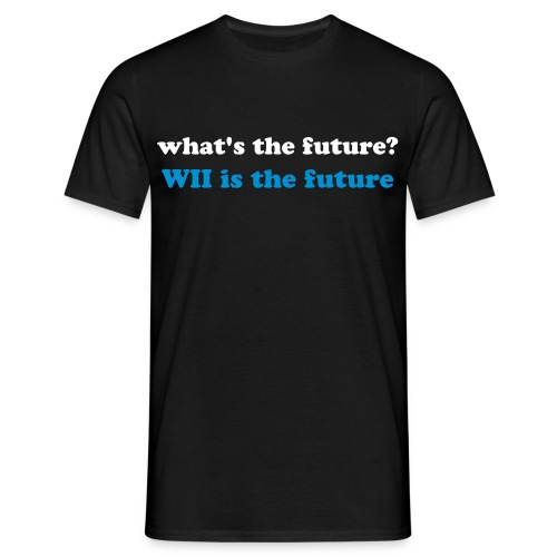 WII is the future - Camiseta hombre