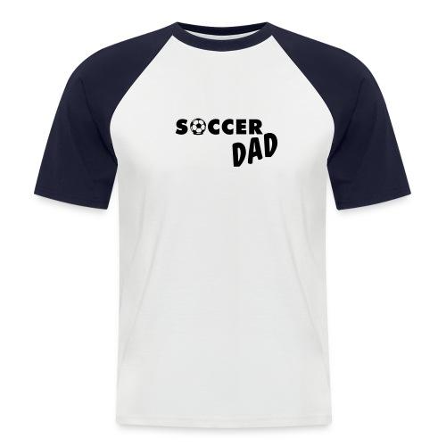 Soccer Dad Fußball - Männer Baseball-T-Shirt