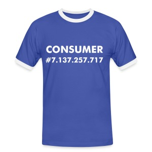 Nothing but a consumer - Men's Ringer Shirt