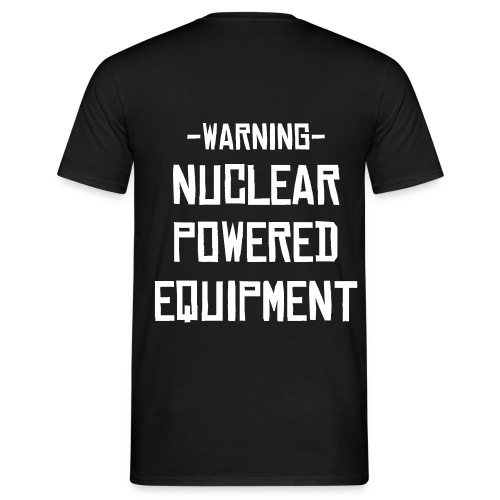 nuclear powered equipment - Mannen T-shirt