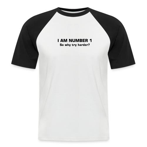 I Am #1 - Men's Baseball T-Shirt