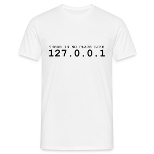 No Place Like 127.0.0.1 - Men's T-Shirt