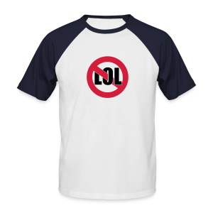 No Lol T Shirt - Men's Baseball T-Shirt
