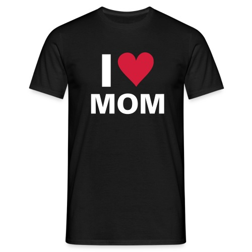 I love mom - Men's T-Shirt