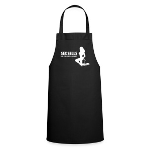 Sex Sells do you need some? - Cooking Apron