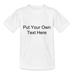 Design Your Own(Kids) - Teenage T-shirt