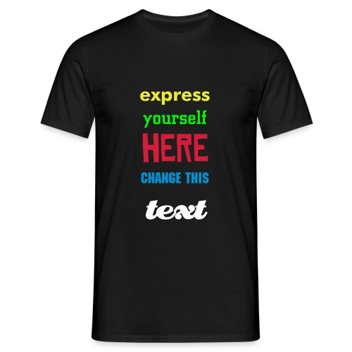 EXPRESS YOURSELF - MENS CREATE YOUR OWN - Men's T-Shirt