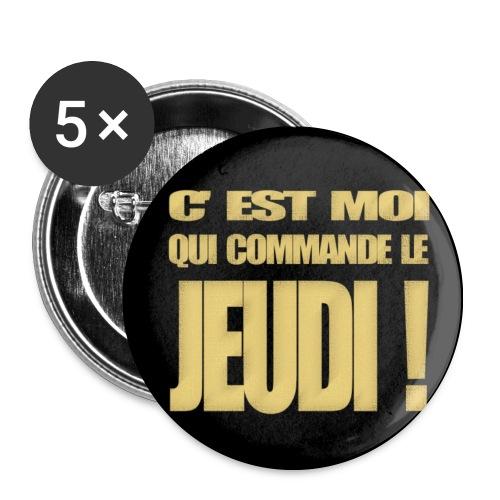 Badge C'est moi qui commande le jeudi! - Lot de 5 moyens badges (32 mm)