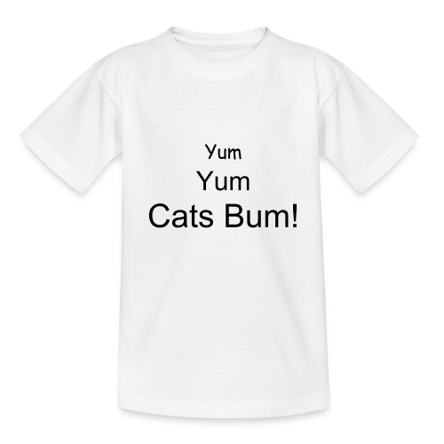 Cats bum! - Teenage T-shirt