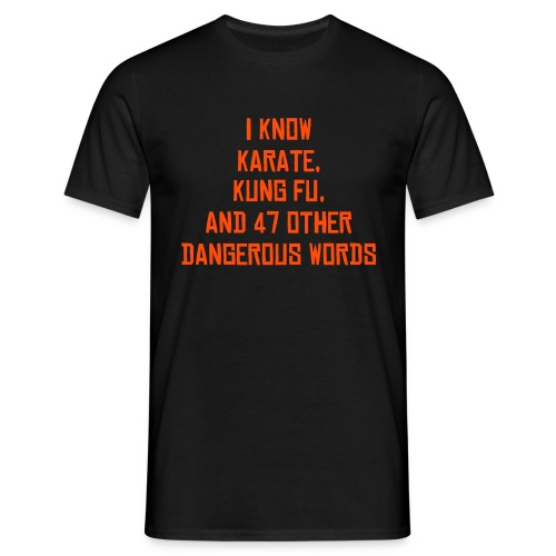 I know Kung Fu 2 - Men's T-Shirt