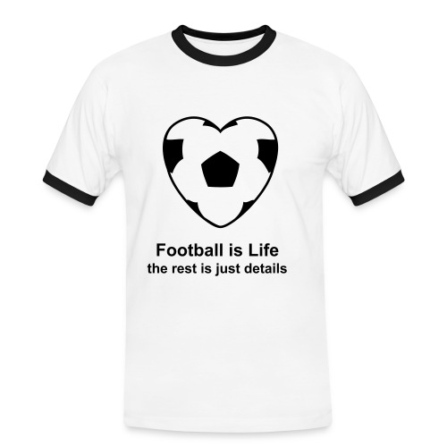 Football is Life... - Men's Ringer Shirt
